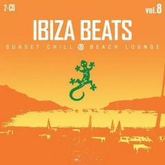 Ibiza Beats Volume 8 - Sunset Chill & Beach Lounge CD 1