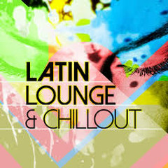 Latin Lounge & Chillout (No. 4)