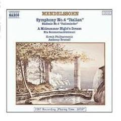 Mendelssohn - Symphony No. 4; A Midsummer Night's Dream