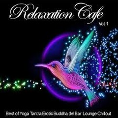 Relaxation Cafe Vol. 1