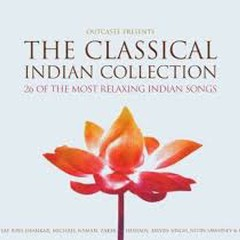 The Classical Indian Collection CD 1