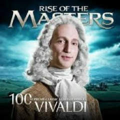 Vivaldi - 100 Supreme Classical Masterpieces: Rise Of The Masters (No. 8)