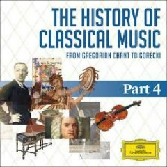 The History Of Classical Music Part 4 - From Tchaikovsky To Rachmaninov CD 76