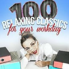 100 Relaxing Classics for Your Workday (No. 4)