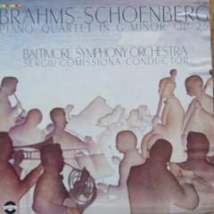 Brahms; Schoenberg - Piano Quartet - Sergiu Comissiona ,Baltimore Symphony Orchestra
