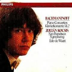 Rachmaninoff - Piano Concertos 1 & 2 - Zoltán Kocsis,San Francisco Symphony
