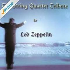 String Quartet Tribute To Led Zeppelin