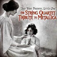 String Quartet Tribute To Metallica