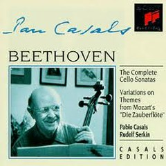 Beethoven - The Complete Cello Sonatas; Variations On Themes From Mozart's Die Zauberflöte CD 2 - Pablo Casals,Rudolf Serkin