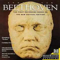 Beethoven - Symphony No. 3 Eroica; Coriolan Overture - Dennis Russell Davies