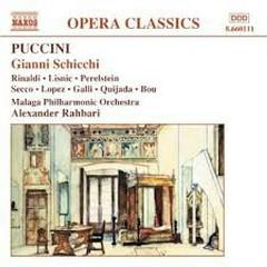 Pucchini - Gianni Schicchi - Alexander Rahbari,Malaga Philharmonic Orchestra