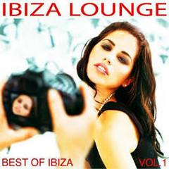 Ibiza Lounge Best Of Ibiza Vol 1 (No. 2)
