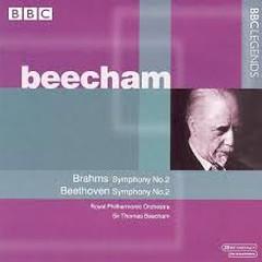 Brahms - Symphony No. 2; Beethoven - Symphony No. 2 - Thomas Beecham