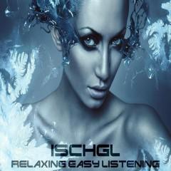 Ischgl Relaxing Easy Listening (No. 2)