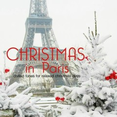 Christmas In Paris (Chilled Tunes For Relaxed X-Mas Days) (No. 1)
