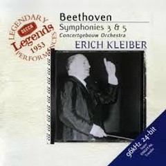 Beethoven - Symphonies Nos. 3 & 5 - Erich Kleiber,Royal Concertgebouw Orchestra