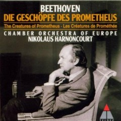 Creatures Of Prometheus - Nikolaus Harnoncourt,Chamber Orchestra Of Europe