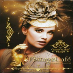 Vintage Cafe 7 - Covered In Gold CD 1