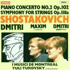 Shostakovich - Piano Concerto No. 2; Symphony For Strings