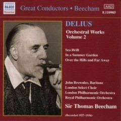 Delius - Orchestral Works Vol 2 - Thomas Beecham,London Philharmonic Orchestra