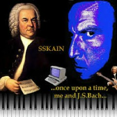 SSKAIN...Once Upon A Time, Me And J.S. Bach... (No. 1)