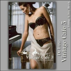 Vintage Cafe 3 De Luxe CD 3