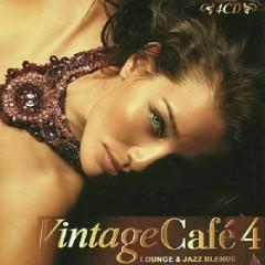 Vintage Cafe 4 - Lounge & Jazz Blends CD 4