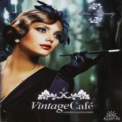 Vintage Cafe 6 - Blue & Beauty CD 3 - Cafe Lounge (No. 2)