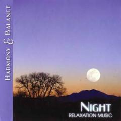 Harmony & Balance - Relaxation Music - Night