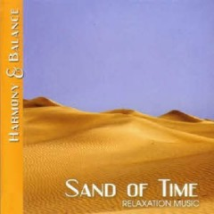 Harmony & Balance - Relaxation Music - Sand Of Time