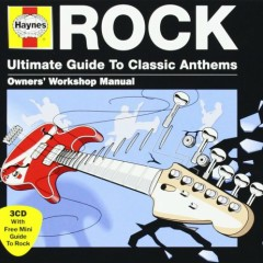 Haynes Rock Ultimate Guide To Classic Anthems CD 1