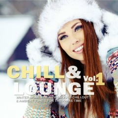 Chill And Lounge Volume 1 (No. 2)