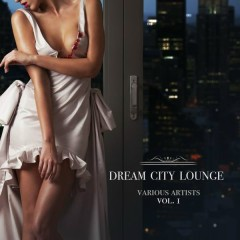Dream City Lounge, Vol. 1 (No. 1)