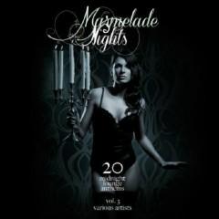 Marmelade Nights Vol 3 - 20 Midnight Lounge Anthems (No. 1)