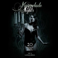 Marmelade Nights Vol 3 - 20 Midnight Lounge Anthems (No. 2)