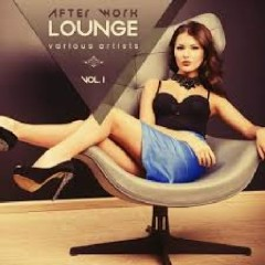 After Work Lounge Vol 1 (No. 1)