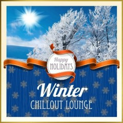 Happy Holidays Winter Chillout Lounge (No. 1)