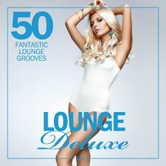 Lounge Deluxe, Vol. 2 - 50 Fantastic Lounge Grooves (No. 4)