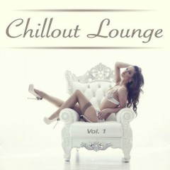 Chillout Lounge Vol. 1