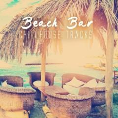 Beach Bar Chillhouse Tracks (No. 2)