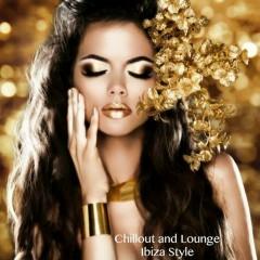 Chillout And Lounge Ibiza Style (No. 8)