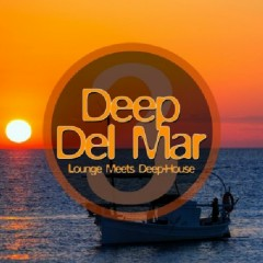 Deep Del Mar - Lounge Meets Deep House, Vol. 4 (No. 1)
