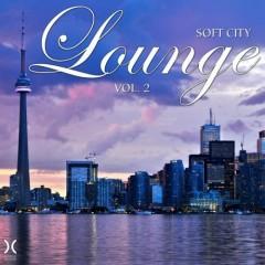 Soft City Lounge Vol. 2