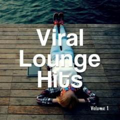 Viral Lounge Hits Vol. 1 (No. 2)