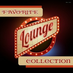 Favorite Lounge Collection (No. 1)