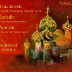 Arienski, Borodin, Tchaikovsky - Quartet, Two Sextet Movements, Sextet