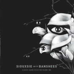 Siouxsie And The Banshees – Classic Album Selection Vol 1 Disc 1 - The Scream