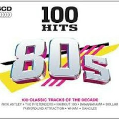 100 Hits Of The '80s CD 1 (No. 1)