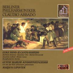 Luigi Nono - Il Canto Sospeso; Gustav Mahler - Kindertotenlieder (No. 1)