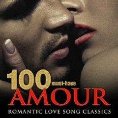 100 Must-Have Amour Romantic Love Song Classics (No. 5)